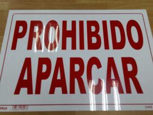 CARTEL PROHIBIDO APARCAR 30X21CM