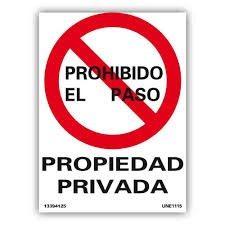 cartel prohibido el paso propiedad privada 42.5x30cm